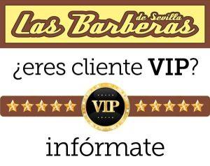 Cliente Vip en las Barberas de Sevilla
